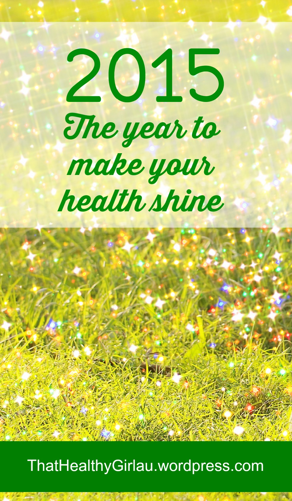 2015 – Your year for health