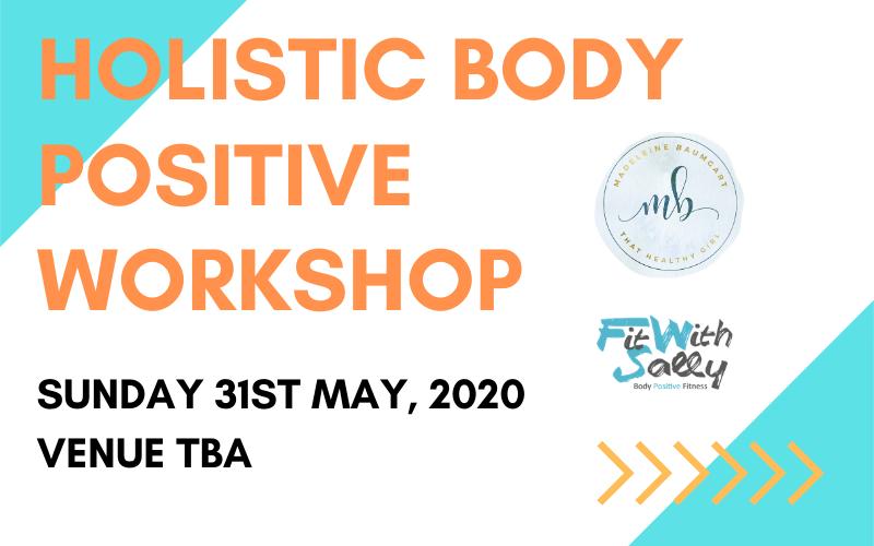 Holistic Body Positive Workshop