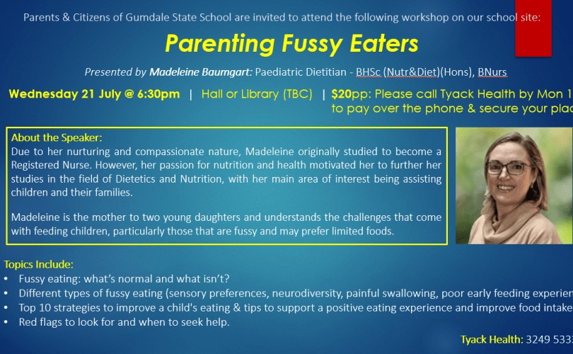 A flyer outling a fussy eating workshop at Gumdale State School, featuring Madeleine Baumgart.